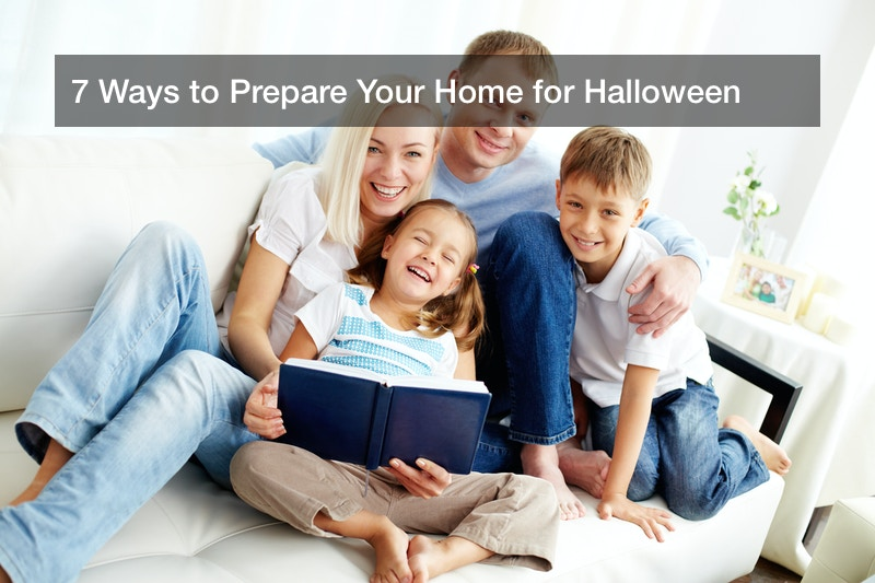 7 Ways to Prepare Your Home for Halloween