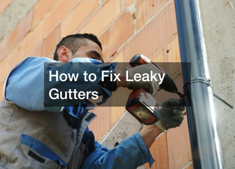 How to Fix Leaky Gutters
