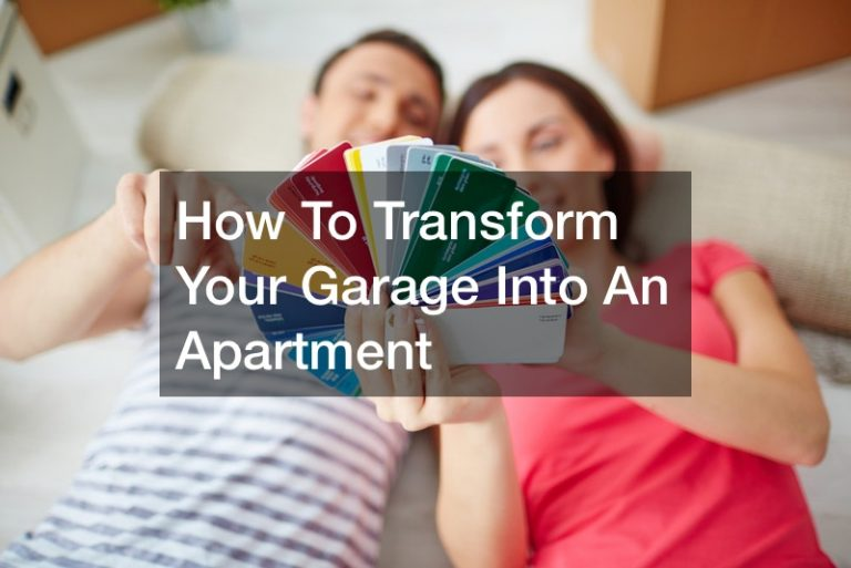 How To Transform Your Garage Into An Apartment